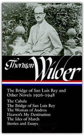 The Bridge of San Luis Rey and Other Novels 1926-1948